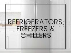 Refrigerators, Freezers & Chillers